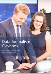 "Two people, presumably TV reporters look down and a computer screen while smiling. The text reads ""Data Journalism Playbook with insights from KING 5 Data Journalism pilot."