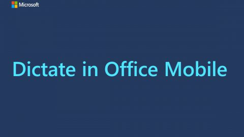 "This video title card reads, ""Dictate in Office Mobile"""